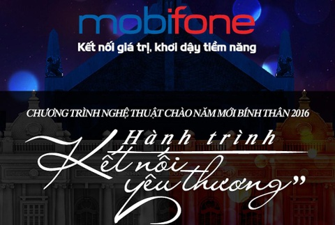 MobiFone tổ chức chương trình nghệ thuật đón giao thừa