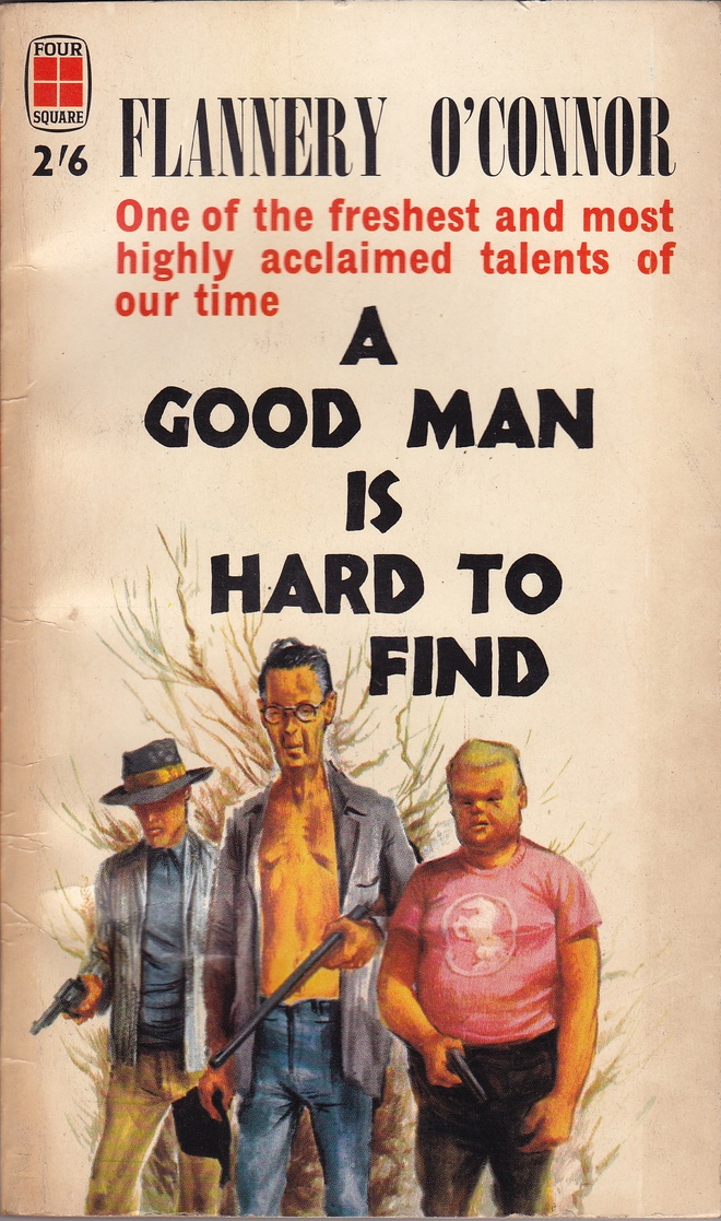 "an analysis of the main character in the short story a good man is hard to find by flannery oconnor A good man is hard to find character analysis on grandmother ""a good man is hard to find"" flannery o'conner portrayed the unnamed grandmother in ""a good man is hard to find"" as a very manipulative, deceitful and selfish old woman, unlike an average grandmother - a good man is hard to find character analysis on grandmother."